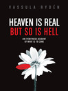 Heaven is Real But So is Hell by Vassula Rydn